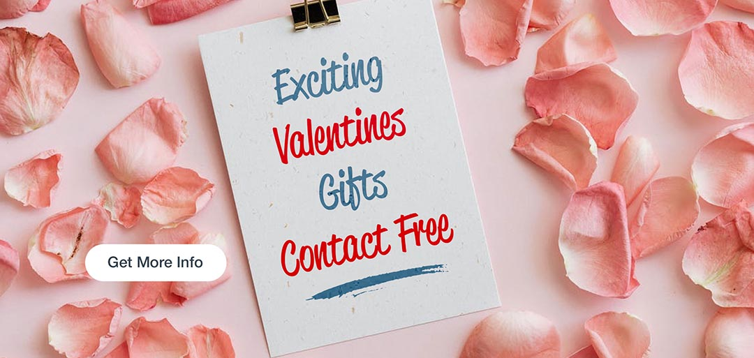 Exciting Valentines Gifts, Contact Free